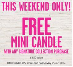 Bath & Body Works: FREE Mini Candle with Signature Collection Purchase!