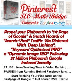 "Pinterest + Google + Bing= ""Search+Viral"" Targetted Traffic+Deep Linking..."