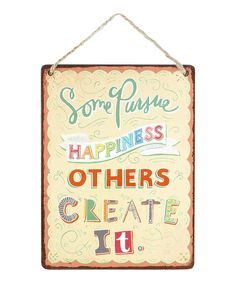 'Some Pursue #Happiness' Metal Sign