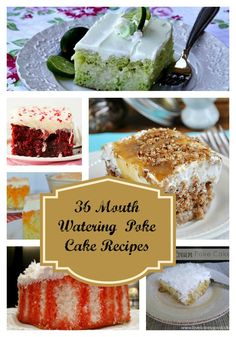 36 unique mouth watering poke cake recipes