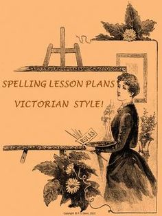Spelling Lesson Plan Victorian Style