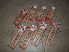Scrabble ornaments; Glue tiles to 5 gallon paint sticks or yard sticks.  Stain.  Left over u's and i's?  Turn over and use Sharpie to make your own letters.  Play around with embellishments.