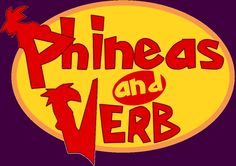 Fun for irregular past tense verbs    from Sublime Speech: Phineas and VERB!