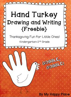 "FREE LANGUAGE ARTS LESSON - ""{Freebie!} Hand Turkey Drawing and Writing Printables for K, 1st, & 2nd"" - Go to The Best of Teacher Entrepreneurs for this and hundreds of free lessons.   #FreeLesson   #Thanksgiving   http://www.thebestofteacherentrepreneurs.net/2013/11/free-language-arts-lesson-freebie-hand.html"