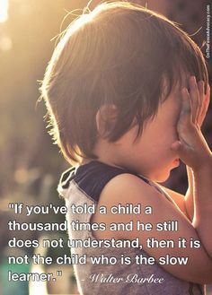 """If you've told a child a thousand times..."""