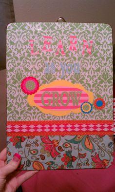Learn As You Grow Customized Teacher Clipboard by ClipboardsbyJessica, $23.00.  Great gift for a teacher!