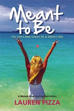 Meant to Be: The Lives and Loves of a Jersey Girl by Lauren Pizza http://www.amazon.com/dp/1629143324/ref=cm_sw_r_pi_dp_sUkgub0ERGNNY