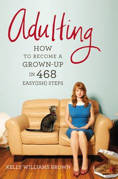 ADULTING...lots of books aimed at 20 somethings - ranging from humours to helpful - addressing the many challenges of becoming a convincing grown up.