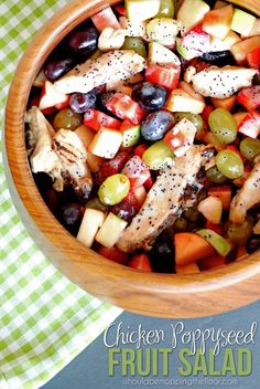 i should be mopping the floor: Chicken Poppyseed Fruit Salad