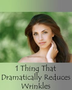 1 Things That Drastically Reduces Wrinkles