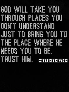 Trust God to take you where you need to be