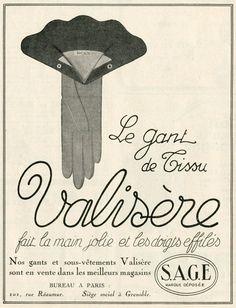 Vintage French Valisere glove ad (1924). #vintage #1920s #gloves #fashion