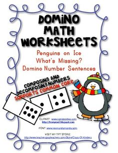 Domino Math Worksheets: Composing and Decomposing Numbers. $