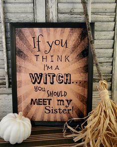 Halloween Witch Sister sign digital pdf   beige by Hudsonsholidays, $5.99