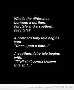 The Difference Between A Northern And Southern Fairy Tale