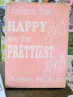 Happy Girls are the Prettiest Girls hand painted by caitcreate, $25.00
