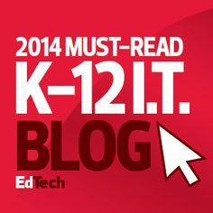 The 2014 Honor Roll: EdTech's Must-Read K–12 IT Blogs