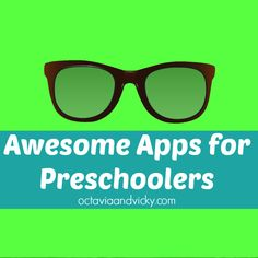 AWESOME Apps for Preschoolers