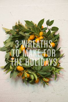 3 Wreaths to Make / Oh Happy Day