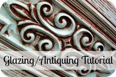 Furniture Glazing Tutorial