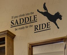 If You Climb Into Saddle Be Ready Ride Horse Cowboy Cowgirl Boy Girl Sports Themed Kid Room Vinyl Quote Sticker Wall Decal Decor Art S13 on Etsy, $15.97