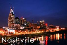 Nashville, TN -The Heart of Country! Gotta get there someday!