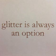 life, sparkl, alway, thought, inspir, quot, glitter, option, thing