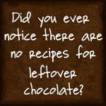 laugh, chocolates, leftov chocol, funni, true, humor, recip, quot, thing