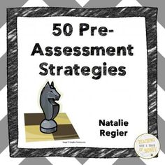 Book One: 50 Pre-Assessment Strategies from Teaching With a Touch of Honey on TeachersNotebook.com -  (20 pages)  - Strategies for the pre-assessment of student knowledge!