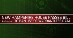 New Hampshire house passes bill to ban use of warrantless data