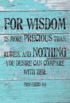 Proverbs 8:11