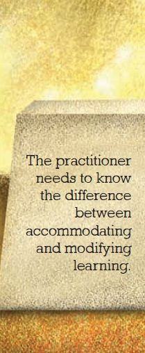 Accommodating special needs or modifying