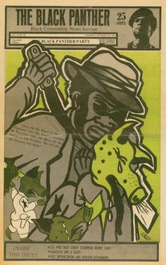 Black Panther Party newspaper, 1969. Design and illustration byEmory Douglas.