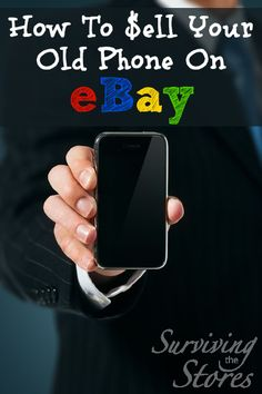 How to sell your phone on eBay to get the most cash possible!