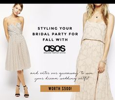 Style Your Bridal Party for Fall with ASOS + enter to win $500 towards your dream wedding outfit!