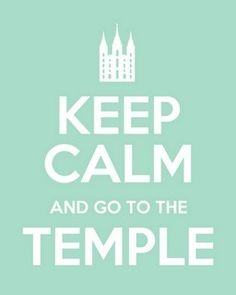 Keep Calm - Go To The Temple