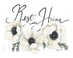 Rest In Him, Watercolor Print (8x10 or 11x14) — gracelaced.com
