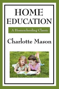 Home Education- Charlotte Mason