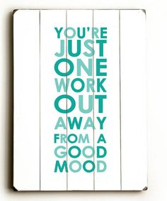 You're just one work out away from a good mood.#WallArt #zulilyfinds