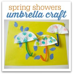 Use cupcake liners to make umbrellas! Love this. Easy for my little abbey or the kinder kids.