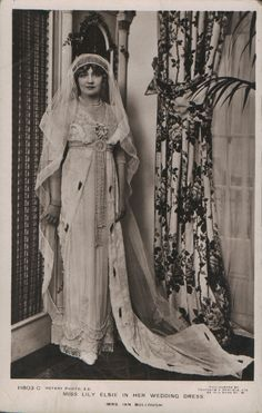 Edwardian actress and singer Lily Elise on her wedding day Nov. 7, 1911. Gown by Lucille (Lady Duff-Gordon).