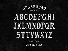 Sugarhead Font by Steve Wolf (Dallas, Texas)