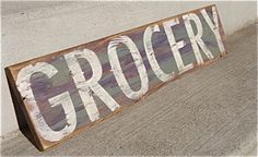 hand painted grocery sign, rustic grocery sign, old grocery signs, hand painted quotes on signs, grocery signs via Etsy