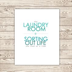 Laundry Room: Sorting out life one load at a time. #quote #parenting #sponsored *Love this. Too funny.