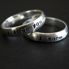 Star Wars rings- I love you/I know... I want those sayings engraved in my wedding rings one day!