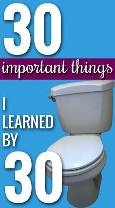 30 Things I learned by 30!