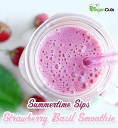 Summertime Sips – Strawberry and Basil Smoothie on the Vegan Cuts blog