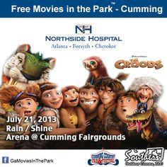 Free outdoor movie in Forsyth County GA.  On July 21, Movies in the Park returns to the Cumming Fairgrounds.    Sponsored by Northside Hospital, Southern Outdoor Cinema and The Cumming Fairgrounds.