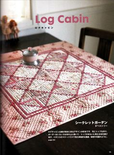 made by Sanae Kono in パッチワークで花を愛でる quiltslog cabin, japanis patchwork, kono sanae, japanes quilt, sana kono, cabin quilt