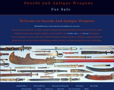 Worldwide weapons, Australia based. My study of Antique swords and weapons is a relentless undying passion, my learning has taken me into many different facets behind these weapons, such as the cultures that these pieces have come from, trade routes they followed, ethnic and cultural crossovers throughout these times as well as art and customs behind these wonderful pieces. http://www.swordsantiqueweapons.com/